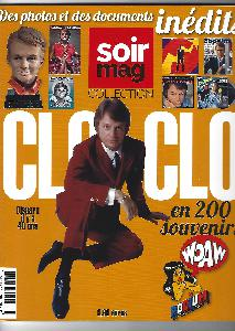 REVUE SOIR MAG: COLLECTION CLOCLO EN 200 SOUVENIRS