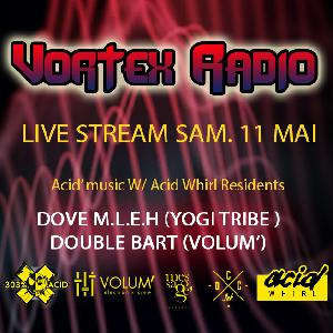 Vortex radio: live stream (Acid mixs)